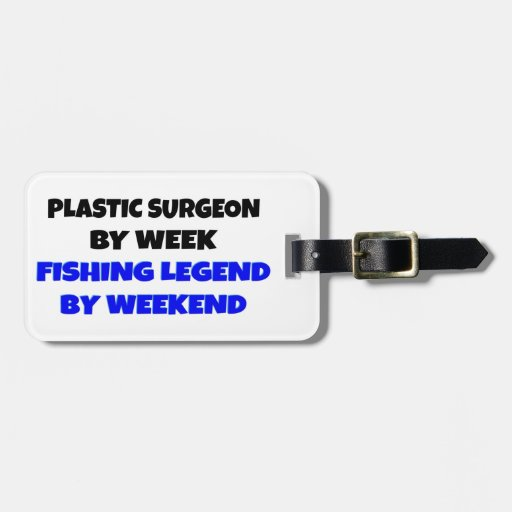 Fishing Legend Plastic Surgeon Luggage Tag