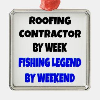 Fishing Legend Roofing Contractor Metal Ornament