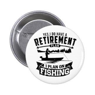 Fishing Retirement 6 Cm Round Badge