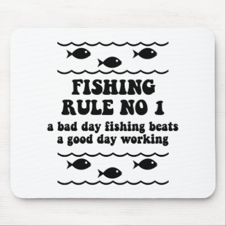 Fishing Rule No 1 Mouse Pad