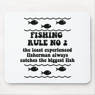 Fishing Rule No 2 Mouse Pad