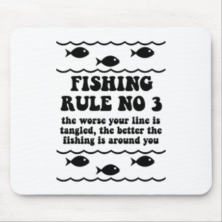Fishing Rule No 3 Mouse Pad