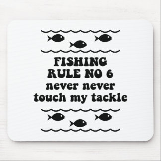 Fishing Rule No 6 Mouse Pad