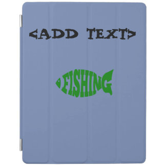 Fishing Text iPad Cover