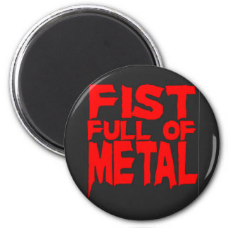 Fist Full Of Metal 6 Cm Round Magnet