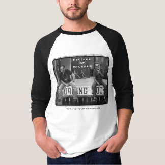 Fistful of Nickels 1 T-Shirt