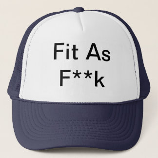 fit as , fit as f**k hat