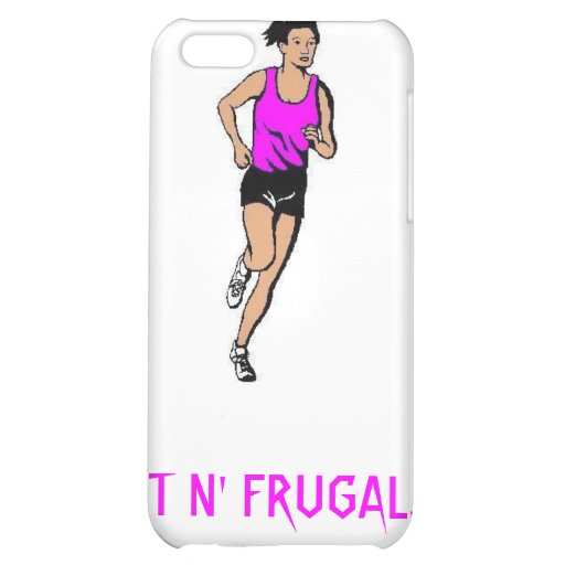 FIT N' FRUGAL...WALK IS CHEAP! iPhone 5C COVERS
