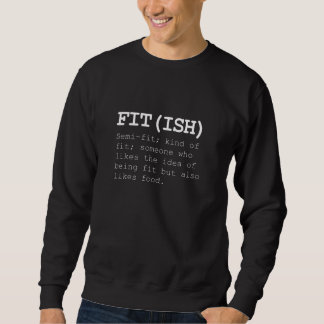 Fitish Also Like Food Sweatshirt