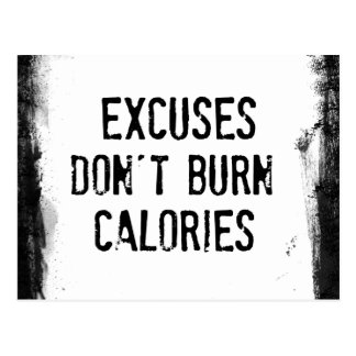 Fitness Quote. Excuses Don't Burn Postcard