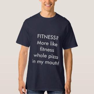 Fitness? T-Shirt