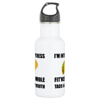 Fitness Taco In My Mouth Funny 532 Ml Water Bottle