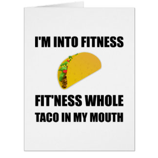 Fitness Taco In My Mouth Funny Card