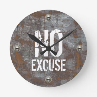 Fitness Training No Excuse Rusty Metal Round Clock