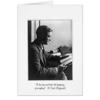 """Fitzgerald """"That's the beginning"""" Greeting Card"""
