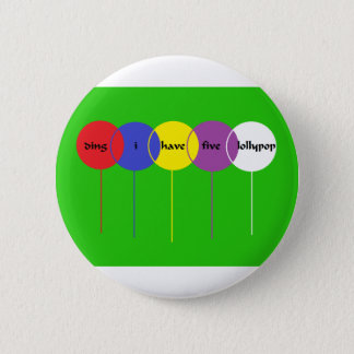 five lollypop 6 cm round badge
