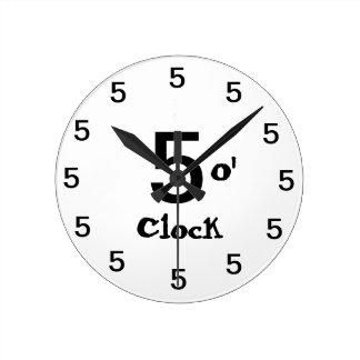 Five o' clock