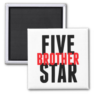 Five Star Brother Square Magnet