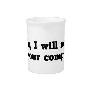 Fix Your Computer Drink Pitcher