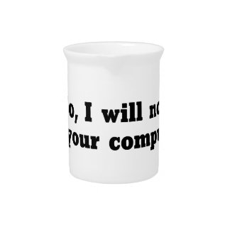 Fix Your Computer Pitcher