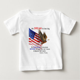Flag & Eagle Donald J Trump Quote Baby T-Shirt