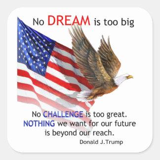 Flag & Eagle Donald J Trump Quote Square Sticker