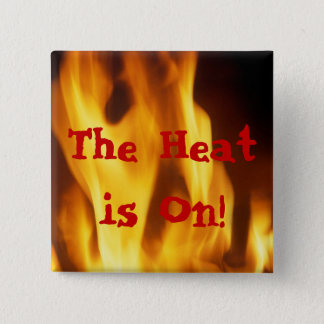 "FLAME ""THE HEAT IS ON"" PRINT 15 CM SQUARE BADGE"