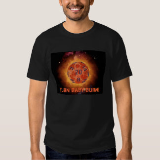 flaming 20, Burn baby burn! Tee Shirt