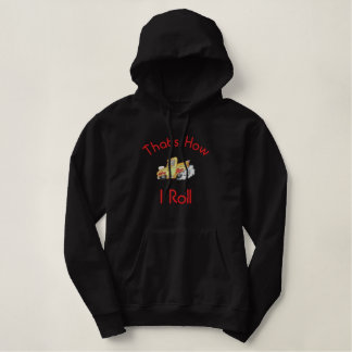 Flaming Hot Rod Graphic, That's How I Roll Embroidered Hoodie
