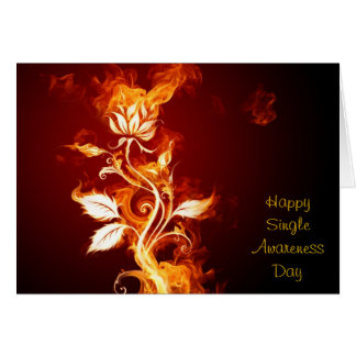 Flaming Rose - Happy Single Awareness Day Card