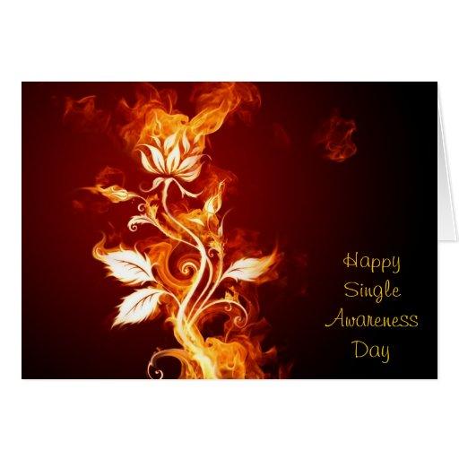 Flaming Rose - Happy Single Awareness Day Greeting Card
