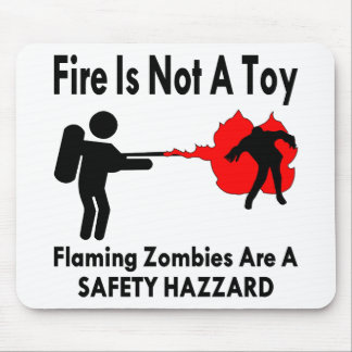 Flaming Zombies Are A Safety Hazard Mouse Pad