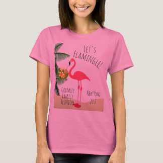 Flamingo Let's Flamingle Family Reunion Womens T-Shirt