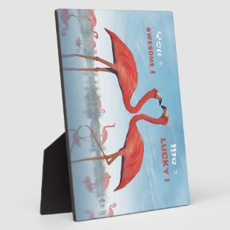 Flamingos courtship : you = awesome, me = lucky plaque