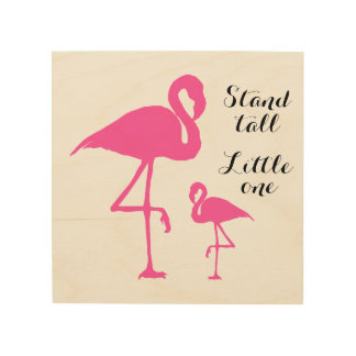Flamingos - Stand tall Wood Wall Art