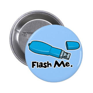 flash me flash drive design 6 cm round badge