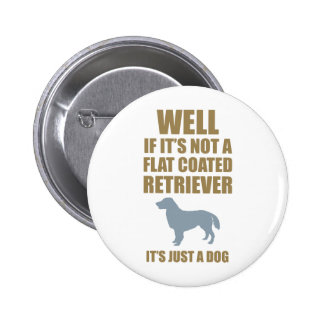 Flat-Coated Retriever Pinback Button