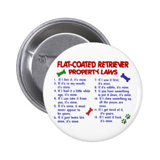 FLAT COATED RETRIEVER Property Laws 2 6 Cm Round Badge