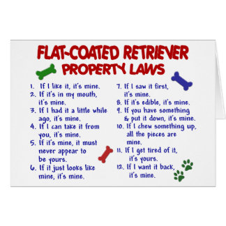 FLAT COATED RETRIEVER Property Laws 2 Greeting Card