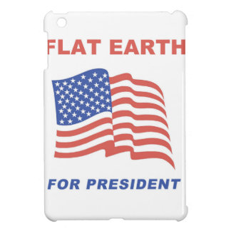 Flat Earth for President Cover For The iPad Mini