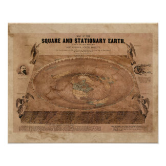 Flat Earth Map of the Square and Stationary Earth Poster