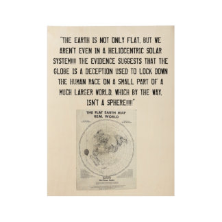 FLAT EARTH POSTER WOOD POSTER