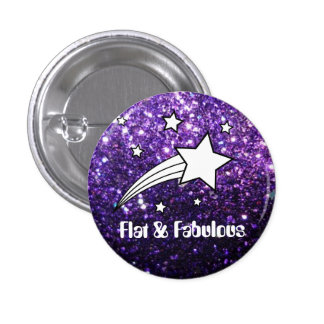 Flat & Fabulous pin