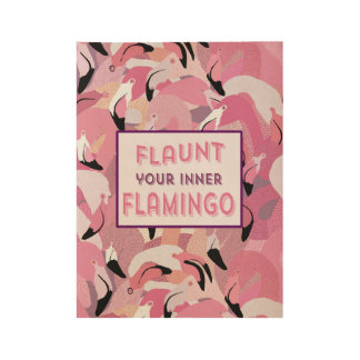Flaunt Your Inner Flamingo Poster - Pink