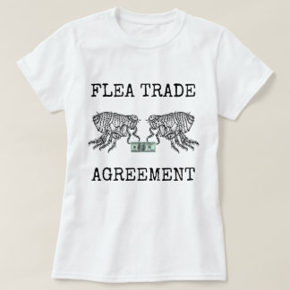 Flea Trade Agreement T-Shirt