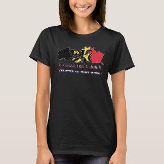 Flemish isn't dead! T-Shirt
