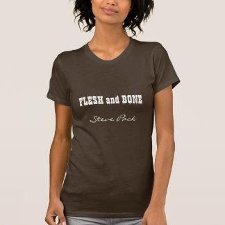 FLESH and BONE, Steve Pack Tee Shirts