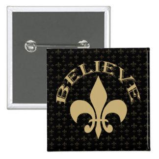 Fleur de Lis Believe Black Gold 15 Cm Square Badge