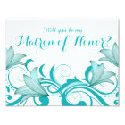 Fleur de Lyrica Matron of Honour Request | teal Card