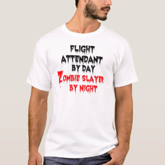 Flight Attendant by Day Zombie Slayer by Night T-Shirt